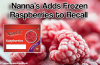 Nannas-Frozen-Raspberries-Recall
