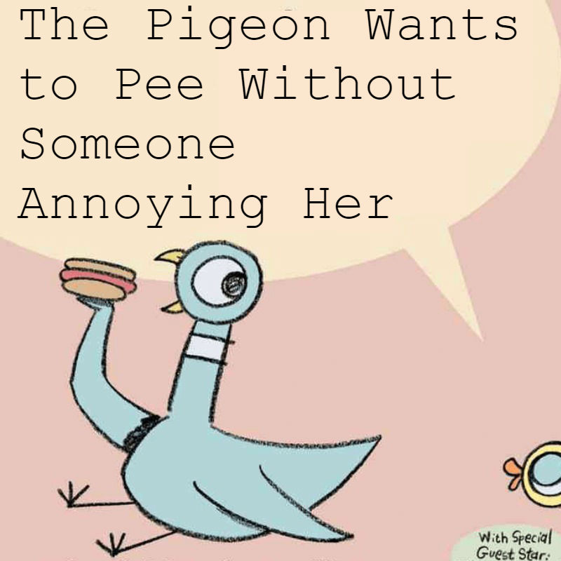 parody The Pigeon books for parents